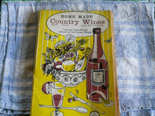 Home made country wine book,Bealtaine Cottage permaculture