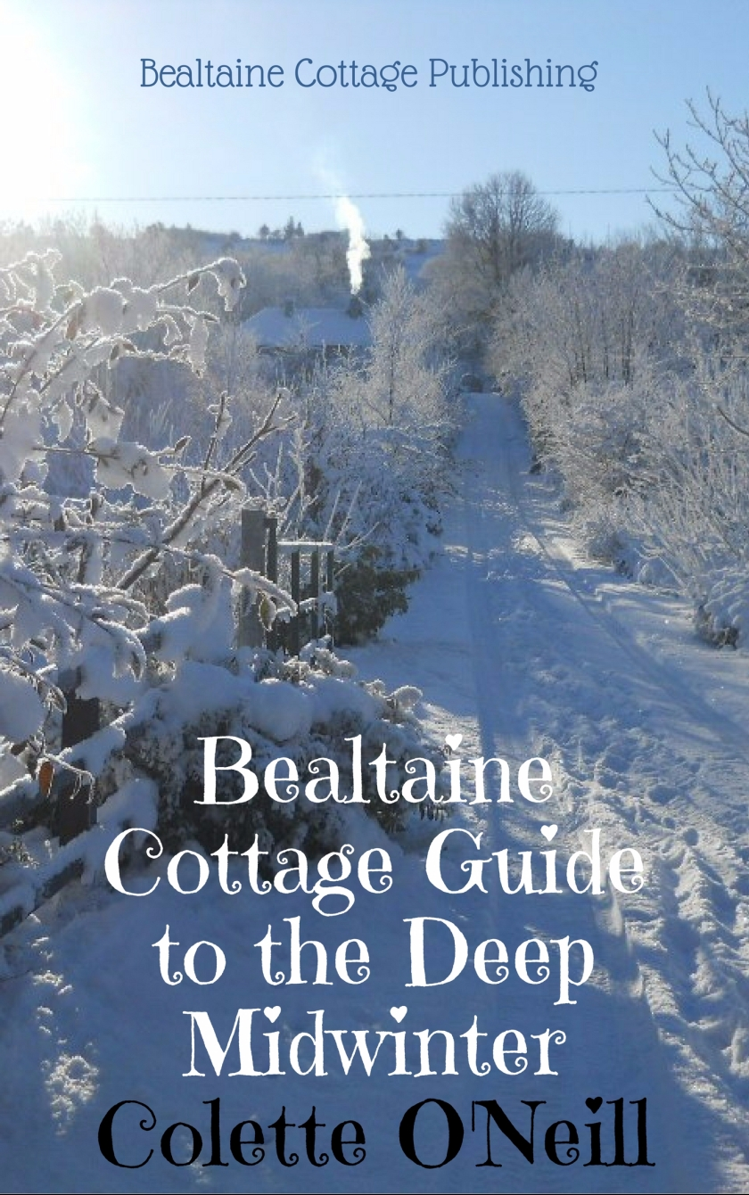 Bealtaine Cottage Guide to the deep midwinter