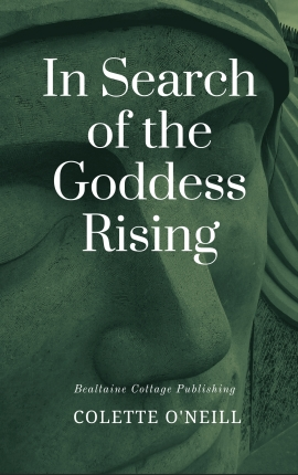 In Search of the Goddess Rising